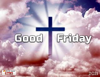 Good Friday 2021 Quotes, Images, Status: गुड फ्राइडे पर प्रभु यीशु को याद कर अपनों से शेयर करें ये बेहतरीन मैसेज